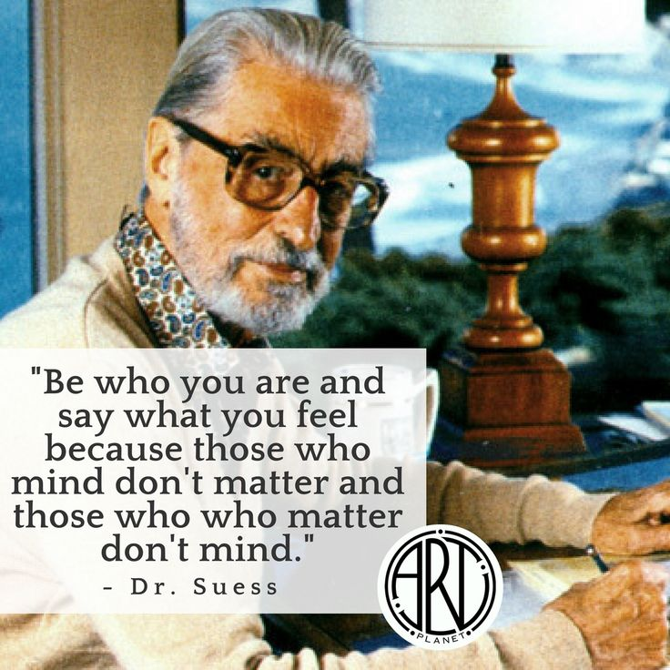 """Be who you are and say what you feel because those who mind don't matter and those who matter don't mind."" - Dr. Suess  #art #arte #artistic #artwork #artists #artplanet #artistsrunthisplanet #create #creative #creativity #draw #drawing #illustration #paint #painting #sketch #communicate #inspiration #motivation #upliftmankind #positivity #quotes #believe #love #truth #power #life #love #amazing #superartist #success #winning #youcandoit #nevergiveup #drsuess #beyou"