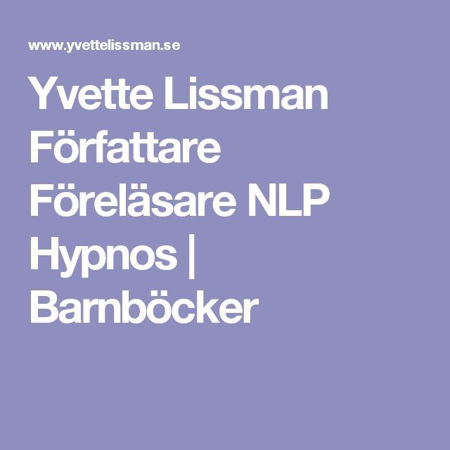 Yvette Lissman Författare Föreläsare NLP Hypnos | Barnböcker