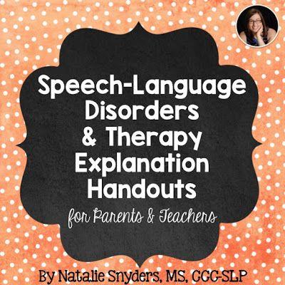 Natalie Snyders, SLP: Speech-Language Therapy Explanation Handouts for Parents, Teachers, & Staff