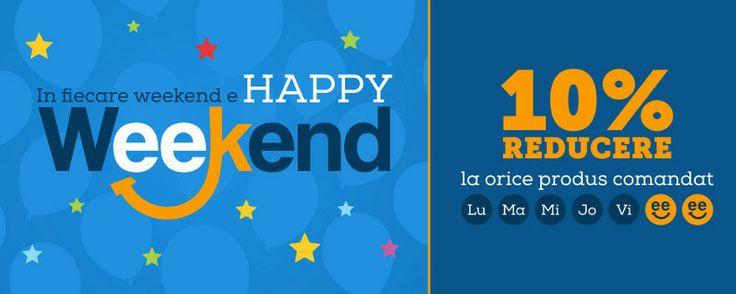 Reduceri de 10% in fiecare Weekend!