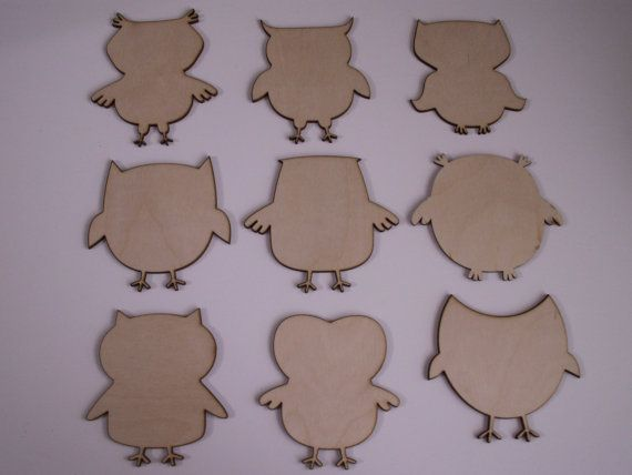 Assorted Owls Wood Shapes  This listing is for a set of 8 pieces. Material: Baltic Birch, 1/8 thick.  Laser Cut. Unfinished . Can be painted,