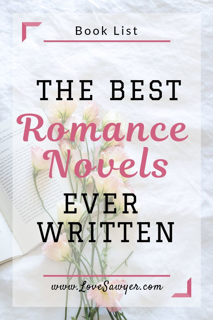 Best Romance Novels Of All Time Love Sawyer Romance Novels Best Romance Novels Romantic Books
