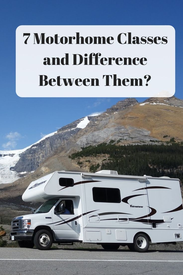 7 Motorhome Classes and Difference Between Them? | My Dream