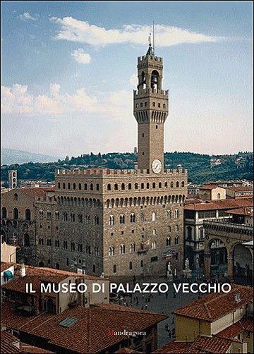 Il museo di Palazzo Vecchio