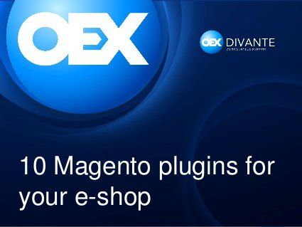 10 Magento plugins for your e-shop  #ecommerce #presentation