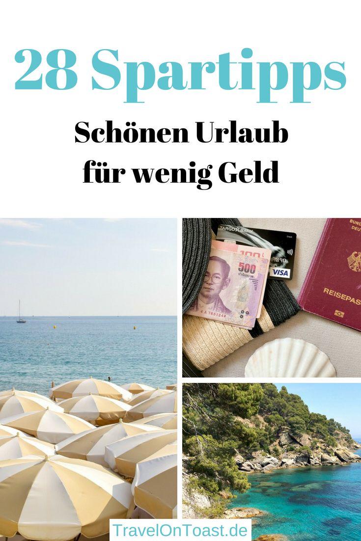 28 günstig reisen Tipps: Schönen Urlaub für wenig Geld – Reiseblog Travel on Toast: Urlaubsziele, Inspiration & Reisetipps