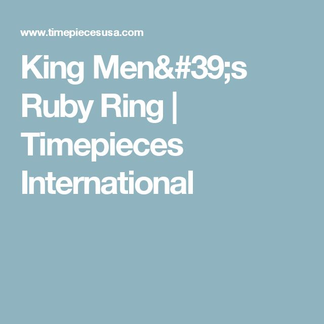 King Men's Ruby Ring | Timepieces International