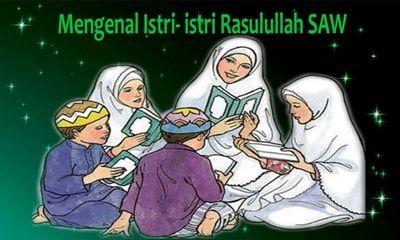 istri-istri-nabi-muhammad-part-22