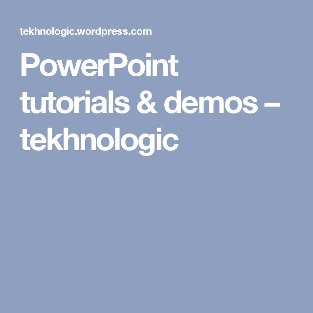 PowerPoint tutorials & demos – tekhnologic