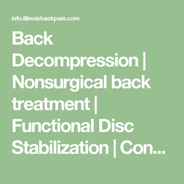 Back Decompression   Nonsurgical back treatment   Functional Disc Stabilization   Consultation Request