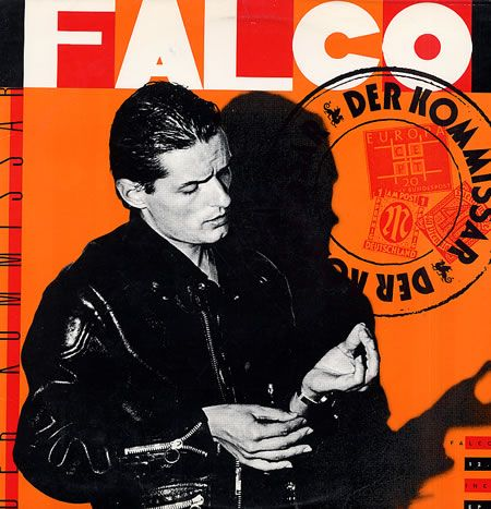 Falco - Der Kommissar, Released 1981 (Germany), 1982 (U.S.). Who doesn't love this one? Of course, the German version is BEST, and fortunately it probably saw more airwave time than the English version.