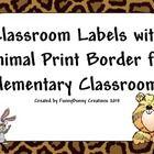 Animal Print Classroom Labels for the elmentary School Classroom...