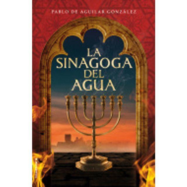 Roca Editorial La Sinagoga Del Agua Tapa Dura Agua Los Cristianos Tapas