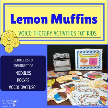 Here's the cutest way to practice Resonant Voice with your kids. Voice Therapy Lemon Muffins is available now for instant download. Help improve vocal nodules, overuse, and teach forward focus.