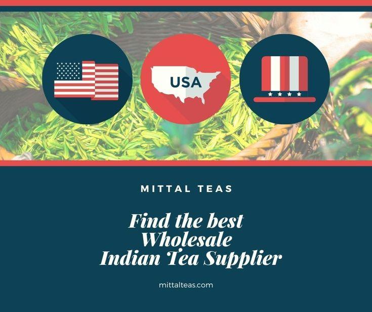 Find the best Wholesale Indian Tea Supplier