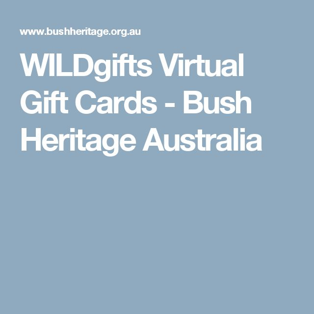 WILDgifts Virtual Gift Cards - Bush Heritage Australia
