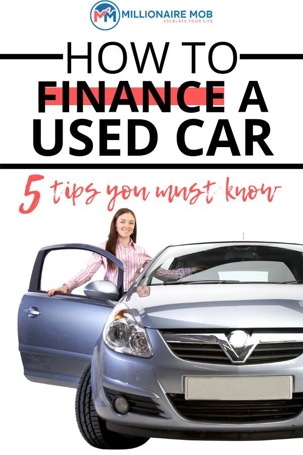 How To Finance A Used Car From A Private Seller Millionaire Mob Car Loans Car Buying Tips Car Finance