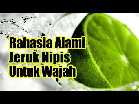 Cara Memutihkan Wajah dengan Jeruk Nipis, Rahasia Eyang Putri - YouTube