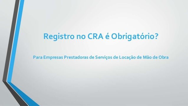 As Empresas Locadoras de Mão de Obra devem ou não ter Registro nos CRA's? #QualificaçãoTécnica #Habilitação #EntidadeCompetente #CFA #CRA #TCU #Inabilitação #RegistronoCRA
