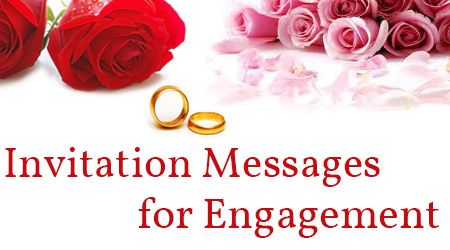 The invitation messages for engagement can be sent through text messages or through sweet and funny invitation cards with gifts for the special guests.