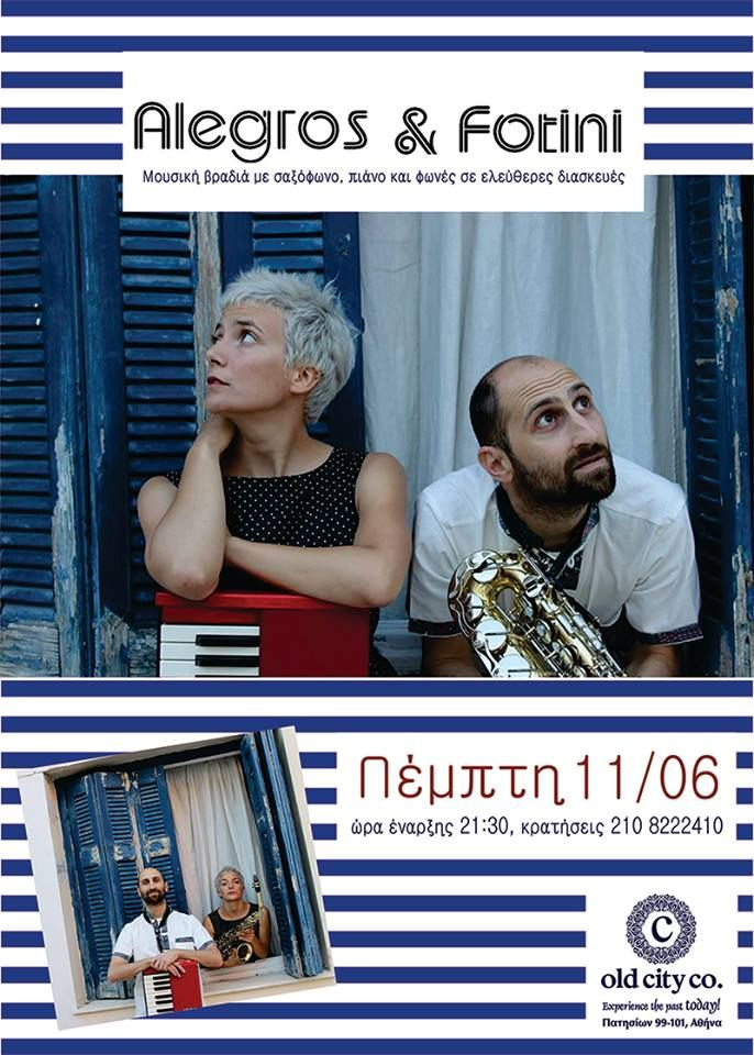 O Alegros και η Fotini καταλαμβάνουν το stage του Old City Co για μία μουσική βραδιά με σαξόφωνο, πιάνο και φωνές σε ελεύθερες διασκευές από το ρεμπέτικο μέχρι τα blues της Ν. Ορλεάνης, καθώς και σε προσωπικές δημιουργίες...!!!
