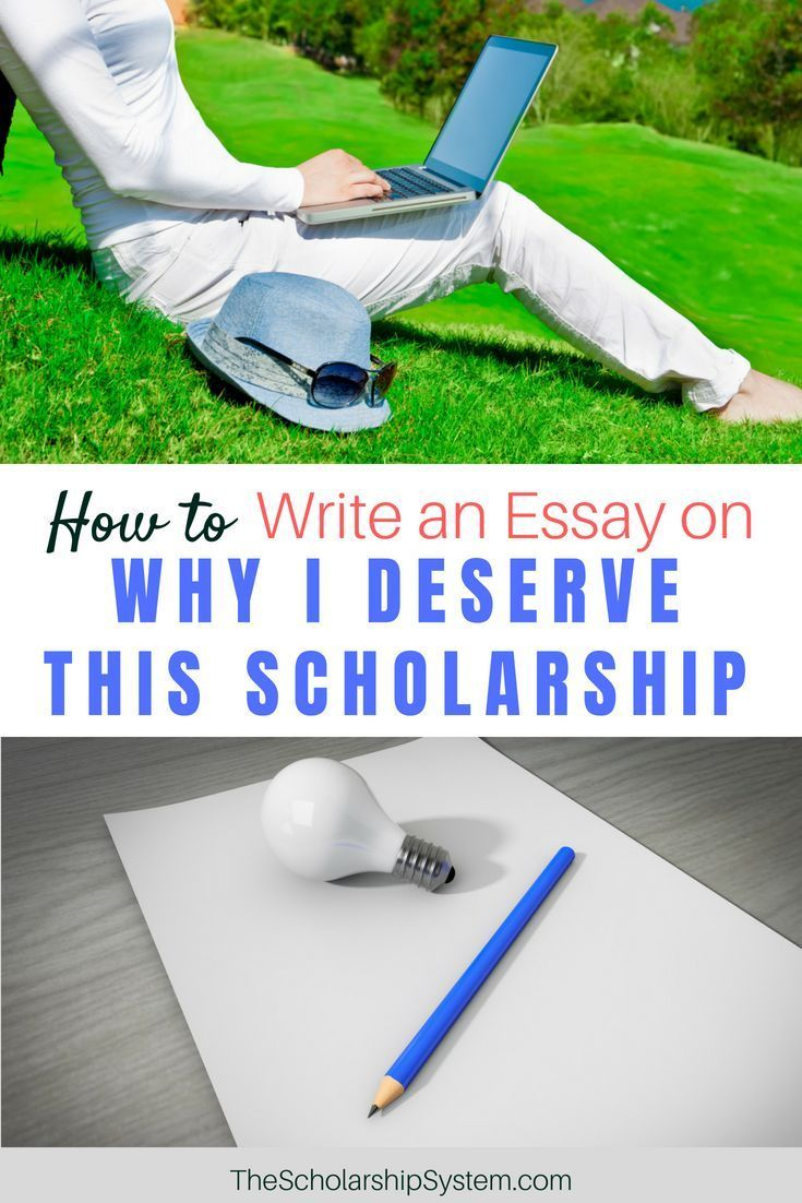 How To Write An Essay On Why I Deserve Thi Scholarship The System For College School A Examples Example