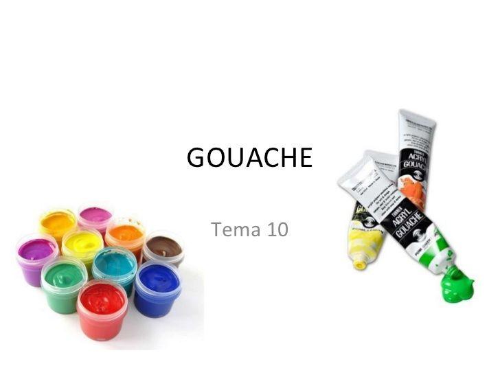 Tema 10 gouache témpera