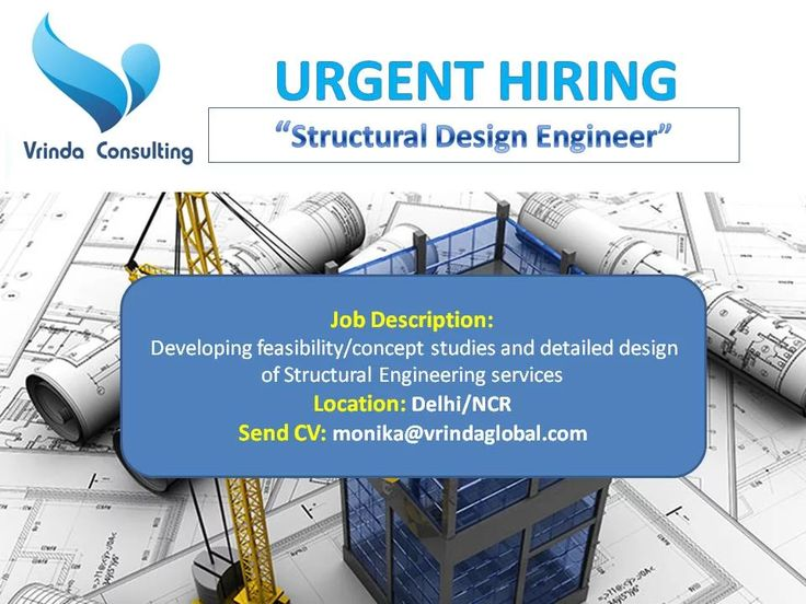 """Photo: URGENT HIRING """"STRUCTURAL DESIGN ENGINEER"""" """" for Reputed Industry  Send Resume: monika@vrindaglobal.com  Experience: 2 - 4 Years  Location: Delhi/NCR(National Capital Region)  Job Description: Developing feasibility/concept studies and detailed design of Structural Engineering services in buildings Designing complete structural engineering in buildings as per the International regulations, standards, and codes using software ROBOT , ETABS.  Education- B.Tech/M.Tech in…"""