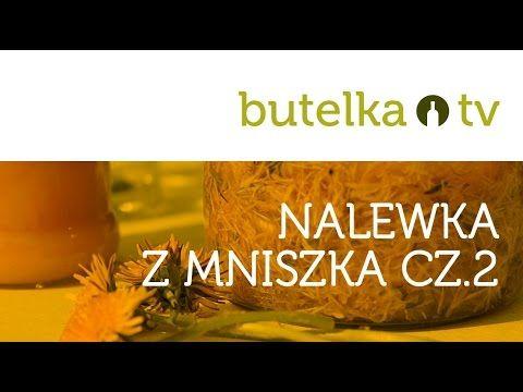 Najlepsza nalewka z mniszka lekarskiego (mlecza) cz.2/2