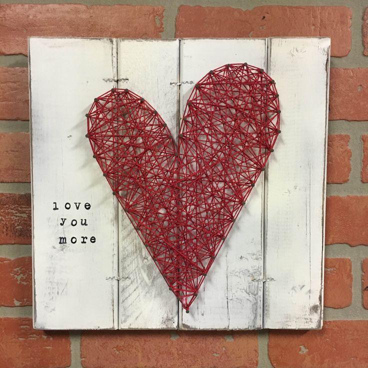 LOVE YOU MORE sign, Wood anniversary gift, Wood engagement gift, Gift for her, Romantic gift, Heart artwork, heart string art, custom signs by ElevenOwlsStudio on Etsy https://www.etsy.com/listing/257149284/love-you-more-sign-wood-anniversary-gift