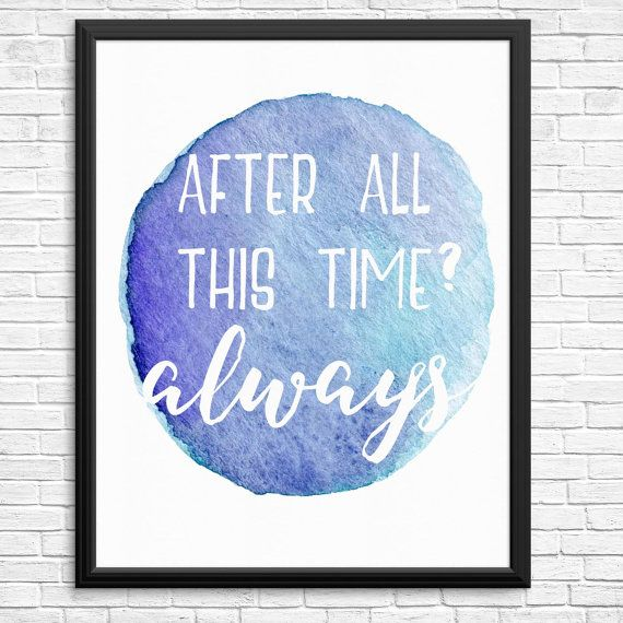 After All This Time? Always Digital Print