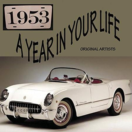 Frankie Laine & Eddie Fisher & Guy Mitchell & Tony Bennett & Patti Page & Teresa Brewer & Dean Martin : A Year In Your Life 1953 [2 CD]