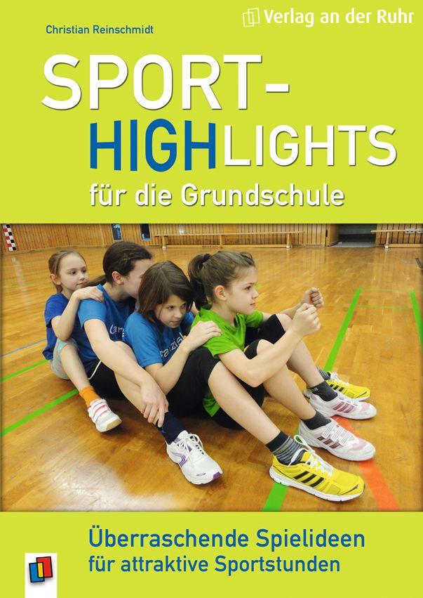 """Langeweile im Sportunterricht?  Nicht mit unserer neuen Ideensammlung """"Sport-Highlights für die Grundschule"""": Das Buch liefert innovative und unverbrauchte Spiele-Impulse für einen modernen Sportunterricht mit jeder Menge Abwechslung. So gelingt es spielend leicht, die Kinder für Bewegung zu begeistern! :)"""