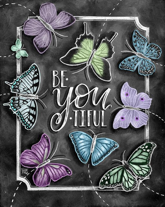 Butterfly Art, Be You Tiful Sign, Butterfly Print, Chalkboard Art, Butterfly Decor, Chalk Art, Beyoutiful, You Are Beautiful, Inspiration