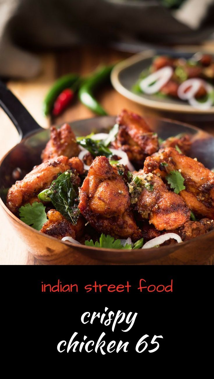 Chicken 65 Recipe Indian Appetizers Indian Food Recipes