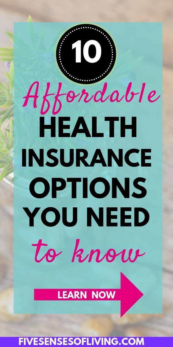 10 Affordable Health Insurance Options When You Re Trying To Buy
