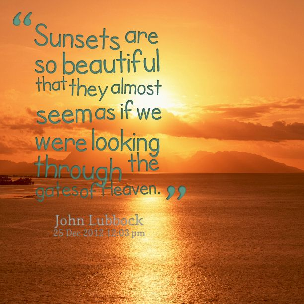Sunset quotes  sunrise and sunsets  Pinterest ...