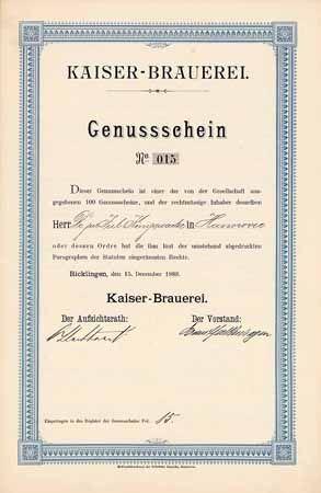 Kaiser-Brauerei Genussschein 15.12.1888 (Auflage NUR 100 STÜCK, R 10).