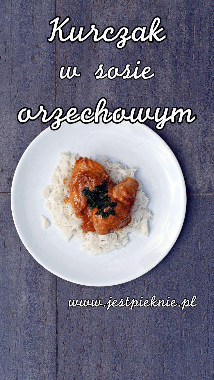 Kurczak w sosie orzechowym - Jest Pięknie