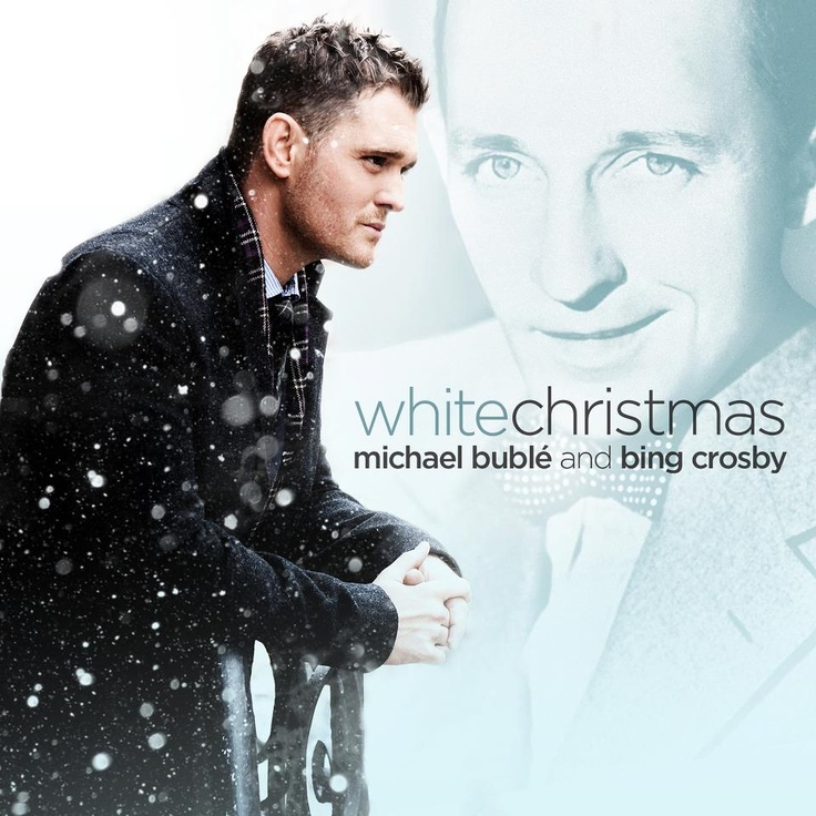 White Christmas Michael Buble and Bing Crosby