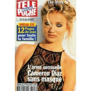 Cameron Diaz sans masque The Mask : l'arme sensuelle, dans Télé Poche n°1593 du 19/08/1996 [couverture isolée et article mis en vente par Presse-Mémoire]