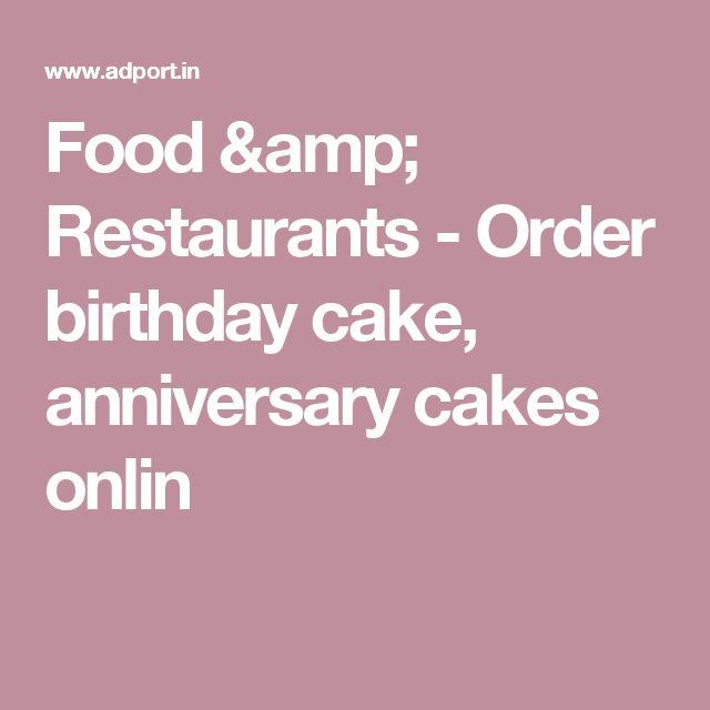 Food & Restaurants - Order birthday cake, anniversary cakes onlin