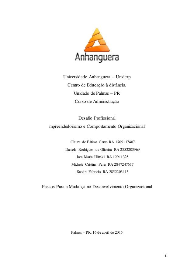 1  Universidade Anhanguera – Uniderp  Centro de Educação à distância.  Unidade de Palmas – PR  Curso de Administração  Desafio ...