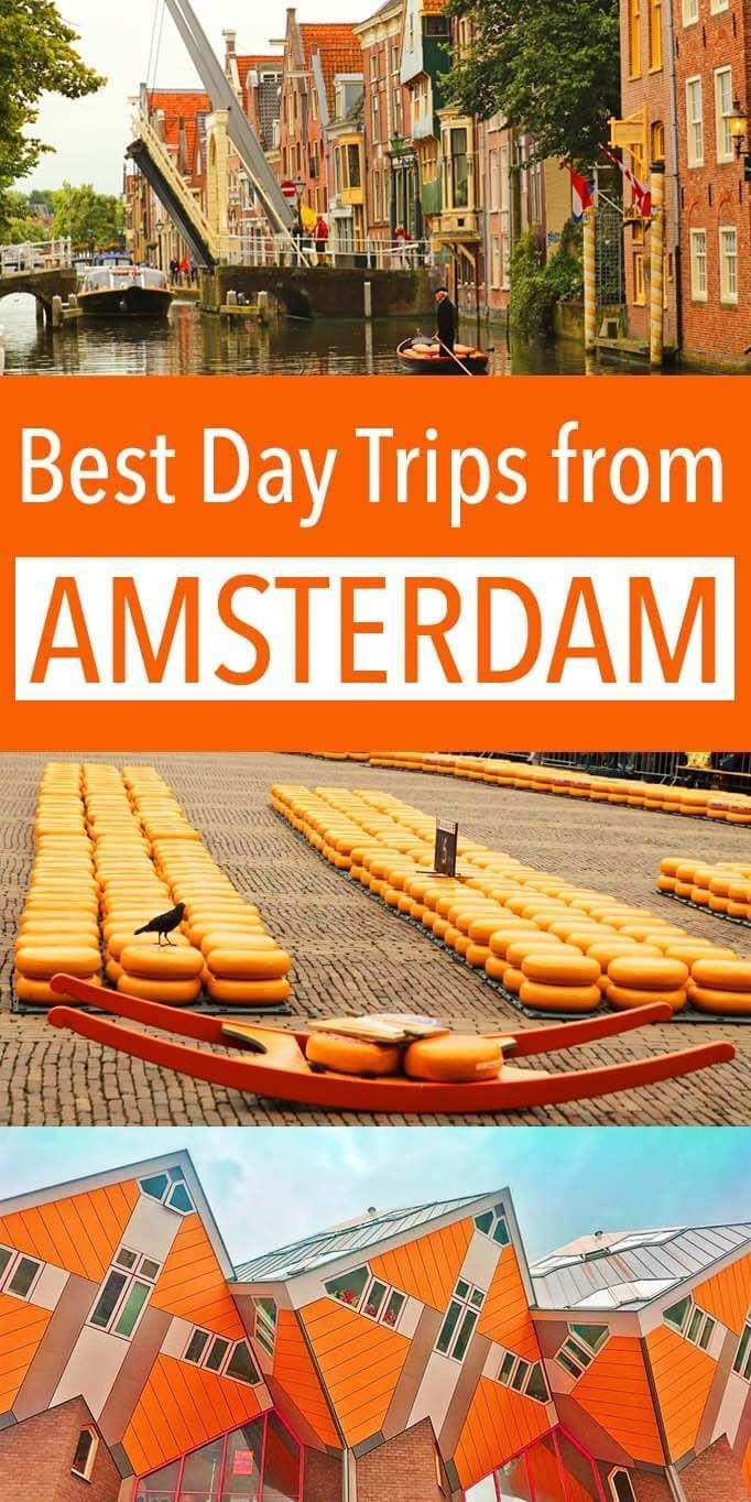 11+ Best Amsterdam day trips to the most beautiful places in the Netherlands