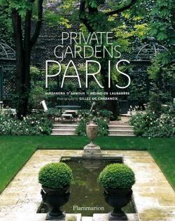 Private Gardens of Paris   Benn's Books