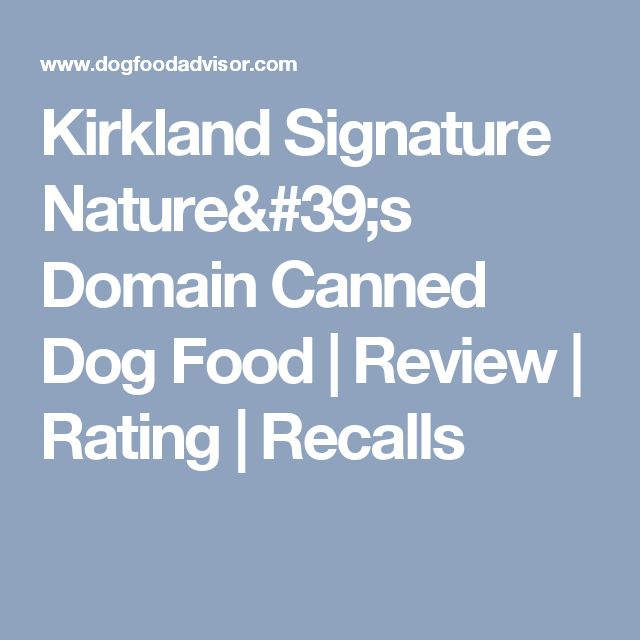 Kirkland Nature S Domain Dog Food Canned