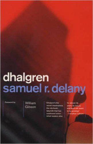 Dhalgren: Samuel R. Delany: 9780375706684: Amazon.com: Books