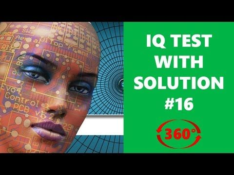 Next question | IQ test | IQ question with answer 16 | vr 360 video - YouTube