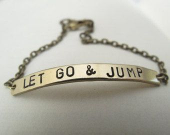 Let Go & Jump Bracelet // Custom Bracelet // Inspirational Jewelry // Recovery, Healing, Love, Friendship // Personalized Name, Initial