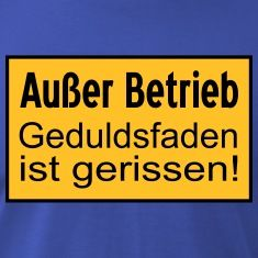Ausser Betrieb Schild T-Shirts